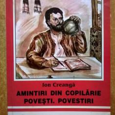 Ion Creanga - Amintiri din copilarie * Povesti. Povestiri - Roman