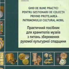 GHID DE BUNE PRACTICI PENTRU GESTIONARII DE COLECTII PRIVIND PROTEJAREA PATRIMON - Carte Resurse umane