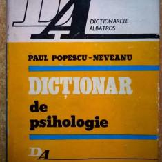Paul Popescu-Neveanu - Dictionar de psihologie - Carte Psihologie