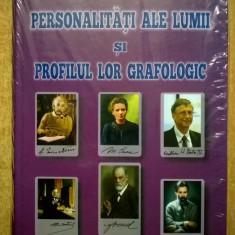 Radu Constantin - Personalitati ale lumii si profilul lor grafologic - Carte Psihologie