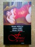 M. Nedelciu, A. Babeti, M. Mihaies - Femeia in rosu {Polirom, 2003}