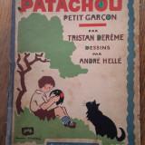 PATACHOU PETIT GARCON, 1930 - Carte de povesti