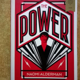 Naomi Alderman - The Power - Carte in engleza