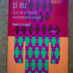 Isabelle Filliozat - Ceilalti si eu - Carte Psihologie