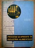 Nicolae georgescu, s.a. - Procese si aparate in industria alimentara