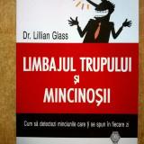 Lillian Glass - Limbajul trupului si mincinosii - Carte Psihologie