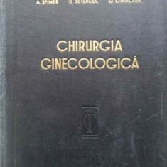 Chirurgia Ginecologica Tehnica Si Tactica - P. Sirbu A. Spiner I. Chiricuta D. Setlacec A. Pan, 409102 - Carte Chirurgie