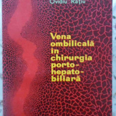 Vena Ombilicala In Chirurgia Porto-hepato-biliara - Dumitru Burlui, Ovidiu Ratiu, 409096 - Carte Chirurgie