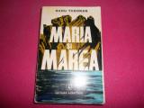 Maria Si Marea-radu Tudoran