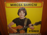 - Y- MIRCEA BANICIU - TRISTETI PROVINCIALE - DISC VINIL LP