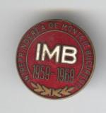 1959-1969 Intreprinderea de Montaje Bucuresti IMB - Insigna email Romania