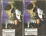 Montepin Xavier-Tragediile Parisului  2 vol.