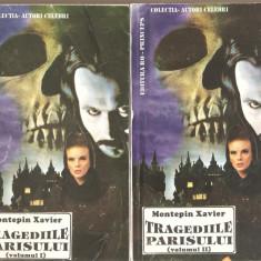 Montepin Xavier-Tragediile Parisului 2 vol. - Roman