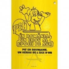 Pif in romania, un erou al epocii de aur- editie bilingv - Reviste benzi desenate