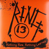 Ring 13 - Nothing New Nothing.. ( 1 VINYL ) - Muzica Rock