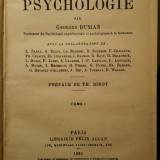PSIHOLOGIE, de Georges Dumas, Paris, 1923. Dedicatie autogr. de Teodor Nes.