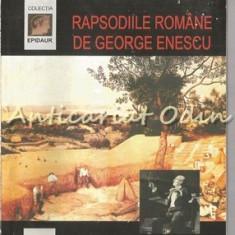 Rapsodiile Romane De George Enescu - Mihaela-Silva Rosca - Carte Arta muzicala