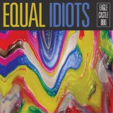 Equal Idiots - Eagle Castle Bbq ( 1 VINYL ) - Muzica Rock