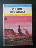 ARTHUR CONAN DOYLE - O LUME DISPARUTA, Arthur Conan Doyle