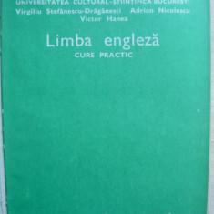 Stefanescu-Draganesti / Nicolescu / Hanea - Limba engleza ( curs practic ) - Curs Limba Engleza