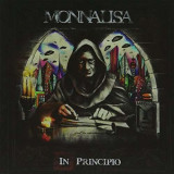 Monnalisa - In Principo ( 1 CD ) - Muzica Rock