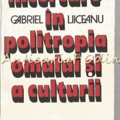 Incercare In Politropia Omului Si A Culturii - Gabriel Liiceanu - Filosofie