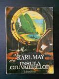KARL MAY - INSULA GIUVAIERELOR