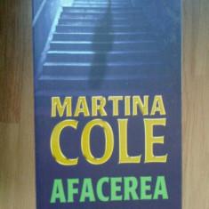 N1 Afacerea - Martina Cole - Carte politiste