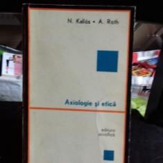 AXIOLOGIE SI ETICA - N. KALLOS