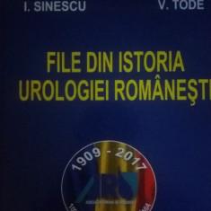 I. SINESCU – V. TODE – FILE DIN ISTORIA UROLOGIEI ROMANESTI