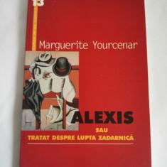 Carte Alexis sau tratat despre lupta zadarnica - Marguerite Yourcenar, Humanitas - Roman, Anul publicarii: 2000