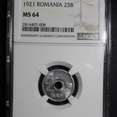 25 bani 1921 UNC NGC MS 64 C - Moneda Romania
