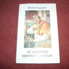 Sfantul Augustin - De Magistro - Despre invatator - Filosofie