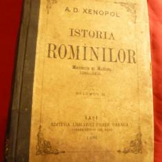A.D.Xenopol - Istoria Romanilor -vol.III- 1896- Muntenia si Moldova 1290-1456 - Carte Istorie