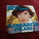 DISC VINIL MARGARETA PASLARU PASARILE - Muzica Pop