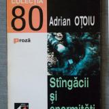 Adrian Oțoiu - Stângăcii și enormități
