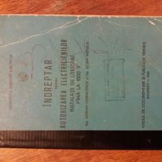 Indreptar pentru autorizarea electricienilor pana la 1000V / R2P1F - Carti Energetica