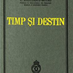 C. Radulescu-Motru, TIMP si DESTIN