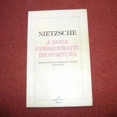 Nietzsche - A DOUA CONSIDERATIE INOPORTUNA - Carte Filosofie