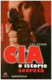 CIA - o istorie secreta - Autor(i): Tim Weiner