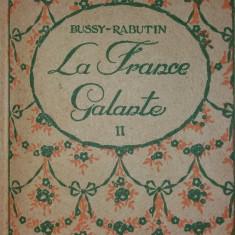 BUSSY-RABUTIN – LA FRANCE GALANTE II