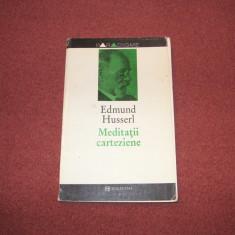 EDMUND HUSSERL - MEDITATII CARTEZIENE, Humanitas
