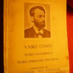 Vasile Conta-Teoria Fatalismului si Ondulatiei Universale -comentariu N.Bagdasar - Carte Filosofie