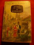 Ion Marin Sadoveanu - Sfarsit de Veac in Bucuresti - Ed. 1962 E.L. cu supracop