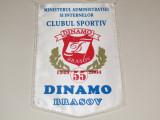 Fanion - Clubul Sportiv DINAMO BRASOV (aniversare 55 de ani)
