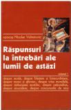 Raspunsuri la intrebari ale lumii de astazi vol. 1 - Autor(i): Nicolae, Nicolae Velimirovici