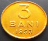 Moneda 3 Bani - ROMANIA, anul 1953   *cod 966 ---UNC!