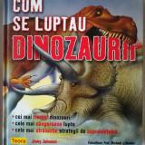 Cum se luptau dinozaurii, Teora