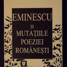 Ioana Em. Petrescu - Eminescu și mutațiile poeziei românești - Studiu literar
