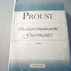 Proust - GUERMANTES { din ' In cautarea timpului pierdut ' } / 1989, Alta editura